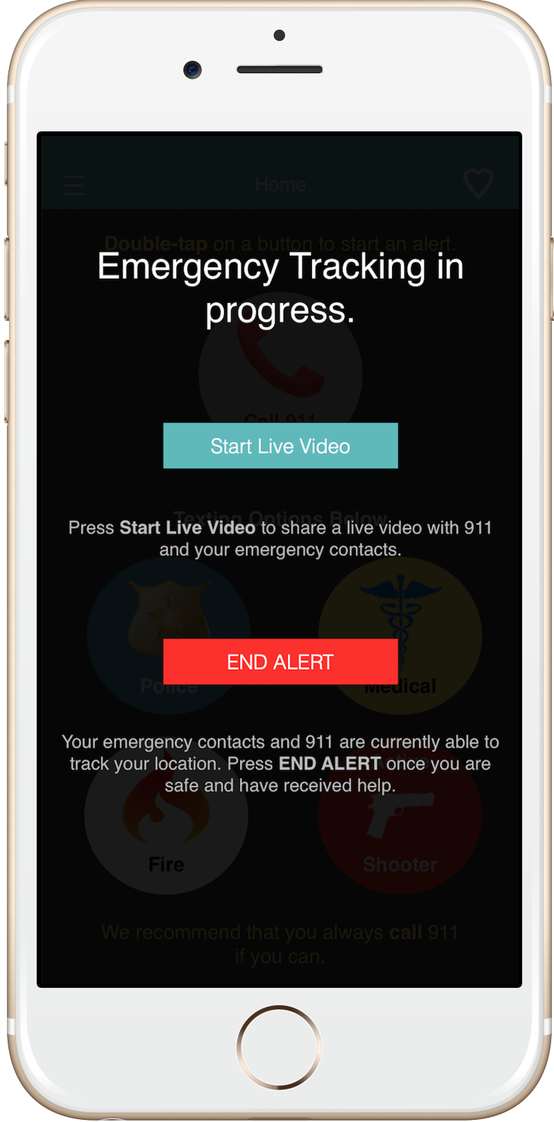 Press Start Live Video to share a live video with 9-1-1 or press End Alert to end the emergency tracking.